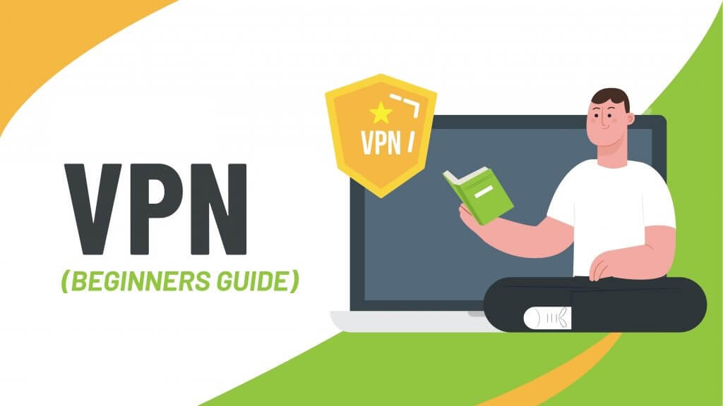 VPN Beginner Guide